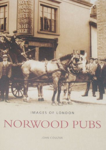 Norwood Pubs, by John Coulter
